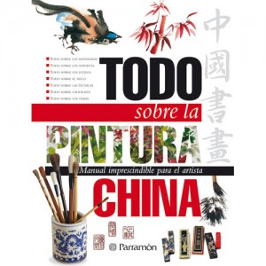 Libro Todo sobre la tecnica pintura china, Parramon