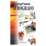 Manual para la tecnica del aerografo, Parramon